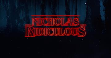 nicholas-ridiculous